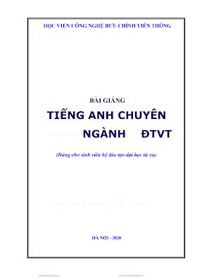 BCVT.Bài Giảng Tiếng Anh Chuyên Ngành ĐTVT 2010 - Ths.Nguyễn Quỳnh Giao, 163 Trang.pdf