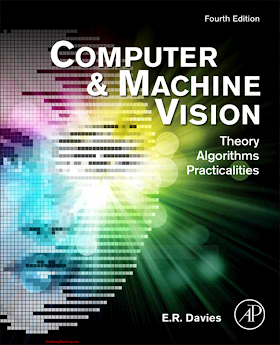0123869080 {68406808} Computer and Machine Vision_ Theory, Algorithms, Practicalities (4th ed.) [Davies 2012-03-19].pdf