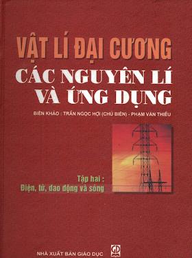Vat ly dai cuong Tap 2 - Dien tu dao dong va song.pdf