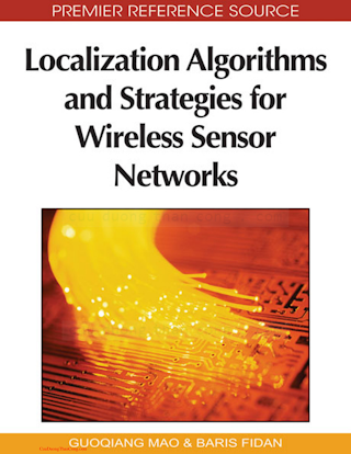 1605663964 {96C61009} Localization Algorithms and Strategies for Wireless Sensor Networks [Mao _ Fidan 2009-05-15].pdf