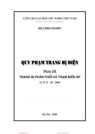 Quy Phạm Trang Bị Điện Phần 3- Trang Bị Phân Phối Và Trạm Biến Áp, 90 Trang.pdf