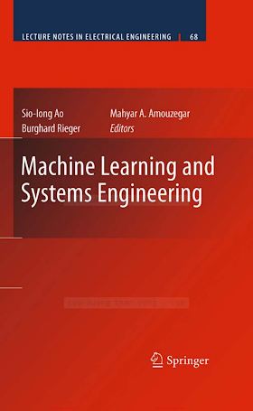 Machine Learning and Systems Engineering [Ao, Amouzegar _ Rieger 2010-10-13].pdf