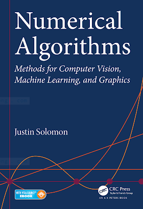 1482251884 {F449AD1A} Numerical Algorithms_ Methods for Computer Vision, Machine Learning, and Graphics [Solomon 2015-07-13].pdf