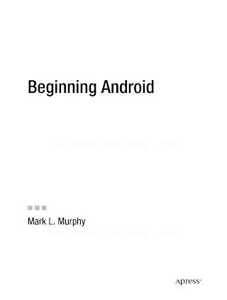1430224193 {A7ABACA7} Beginning Android [Murphy 2009-06-26].pdf