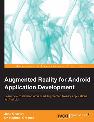 1782168559 {11348C6F} Augmented Reality for Android Application Development [Grubert _ Grasset 2013-11-25].pdf