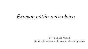 01-Examen ostéo-articulaire.pptx