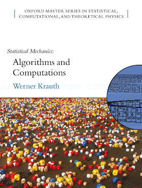 0198515359, 0198515367 {D73B6DD8} Statistical Mechanics_ Algorithms and Computations [Krauth 2006-11-16].pdf