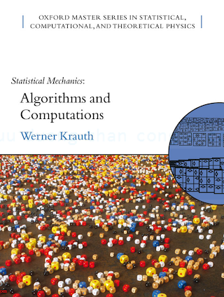 0198515359, 0198515367 {D73B6DD8} Statistical Mechanics_ Algorithms and Computations [Krauth 2006-11-16].pdf