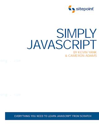 Simply JavaScript [Yank _ Adams 2007-07-01].pdf
