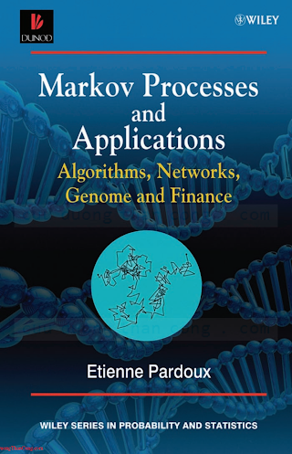 0470772719 {2675E105} Markov Processes and Applications_ Algorithms, Networks Genome and Finance [Pardoux 2009-01-07].pdf
