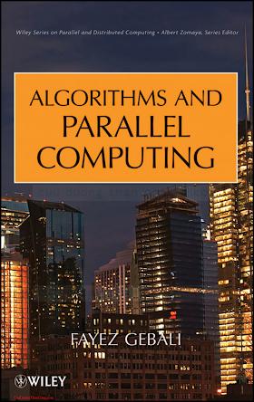 0470902108 {8874F322} Algorithms _ Parallel Computing [Gebali 2011-04-19].pdf