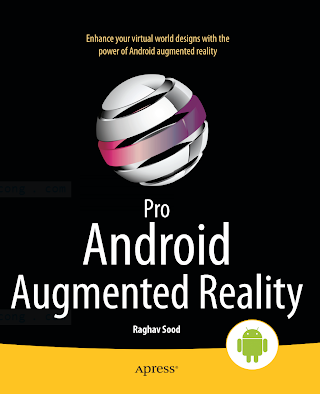 143023945X {4139F0C5} Pro Android Augmented Reality [Sood 2012-07-10].pdf