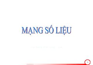 Slide.Mạng Số Liệu - Lê Minh Tuấn, 41 Trang.pdf