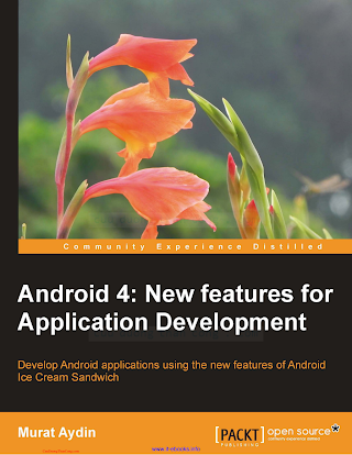 1849519528 {BCDEE47A} Android 4_ New Features for Application Development [Aydin 2012-12-24].pdf