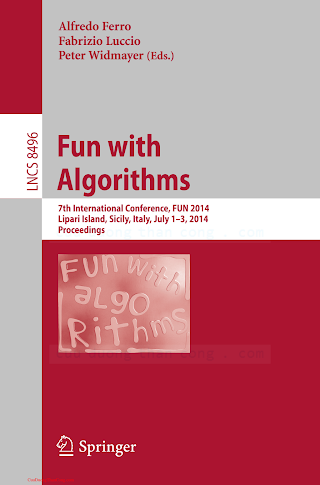 3319078895 {90049125} Fun with Algorithms [Ferro, Luccio _ Widmayer 2014-05-16].pdf