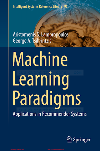 Machine Learning Paradigms_ Applications in Recommender Systems [Lampropoulos _ Tsihrintzis 2015-06-15].pdf