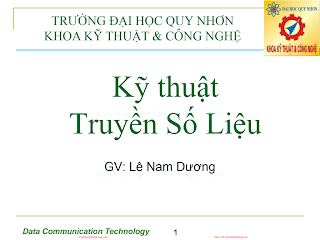 Slide.Kỹ Thuật Truyền Số Liệu - Lê Nam Dương, 531 Trang.pdf