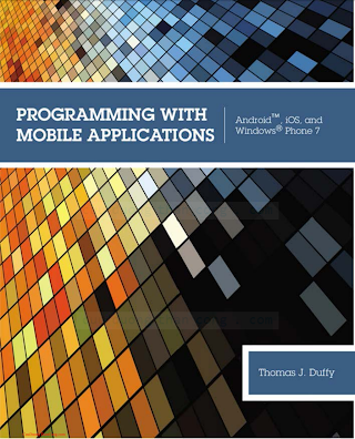 1133628133 {EB5FEC18} Programming with Mobile Applications_ Android, iOS, and Windows Phone 7 [Duffy 2012-02-06].pdf