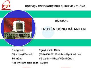 Slide.Bài Giảng Truyền Sóng Và Anten - Nguyễn Viết Minh, 225 Trang.pdf