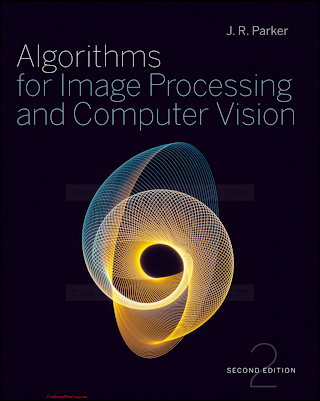 0470643854 {45636495} Algorithms for Image Processing and Computer Vision (2nd ed.) [Parker 2010-12-21].pdf