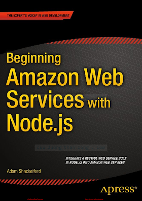 Beginning Amazon Web Services with Node.js [Shackelford 2015-03-18].pdf
