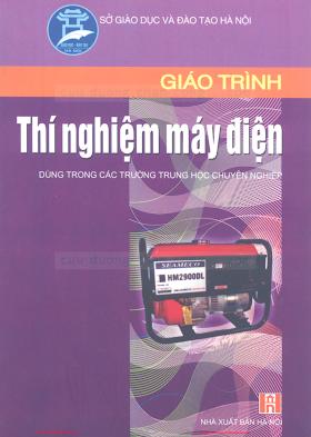 THCN.Giáo Trình Thí Nghiệm Máy Điện - Bùi Mạnh Đôn, 140 Trang.pdf