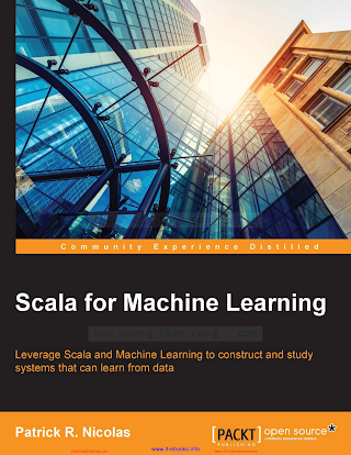 Scala for Machine Learning [Nicolas 2014-12-31].pdf