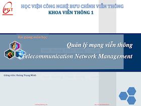 Slide.Quản Lý Mạng Viễn Thông - Hoàng Trọng Minh, 146 Trang.pdf