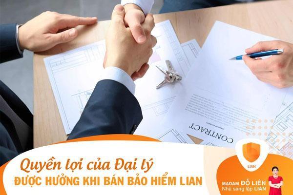 Những quyền lợi mà đại lý được hưởng khi bán bảo hiểm LIAN