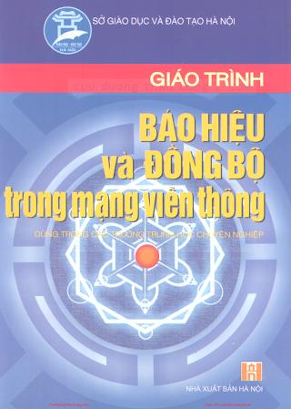 THCN.Giáo Trình Báo Hiệu và Đồng Bộ Trong Mạng Viễn Thông - Ks.Nguyễn Thị Thu Thủy, 196 Trang.pdf