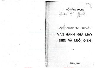 Quy Phạm Kỹ Thuật Vận Hành Nhà Máy Điện Và Lưới Điện (NXB Hà Nội 1991) - Bộ Năng Lượng, 296 Trang.pdf