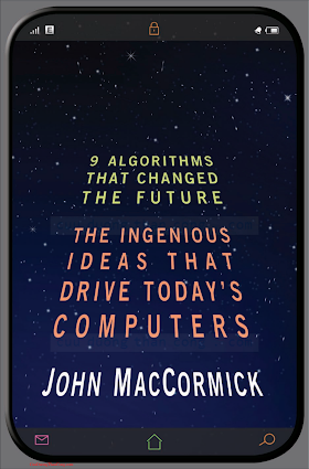 0691147140 {50E897EC} Nine Algorithms That Changed the Future_ The Ingenious Ideas That Drive Today_s Computers [MacCormick 2012-01-16].pdf