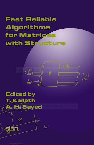 0898714311 {FDE38475} Fast Reliable Algorithms for Matrices with Structure [Kailath _ Sayed 1987-01-01].pdf