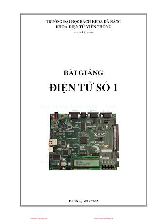 ĐHĐN.Bài Giảng Điện Tử Số 1 - Ks.Huỳnh Việt Thắng, 123 Trang.pdf
