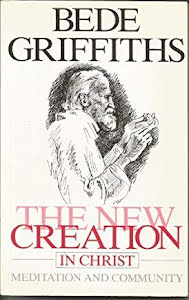THE NEW CREATION IN CHRIST