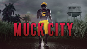 4th and Forever: Muck City thumbnail
