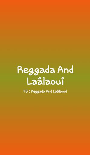 Reggada And Laâlaoui
