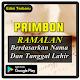 Primbon Ramalan Berdasarkan Nama dan Tanggal Lahir Download on Windows