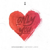 Only You (feat. Anthony Lewis)