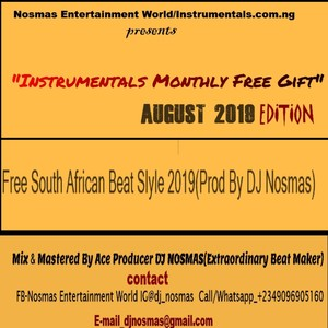 Free South Africa Beat Style 2019(Prod By DJ Nosmas) Upload Your Music Free