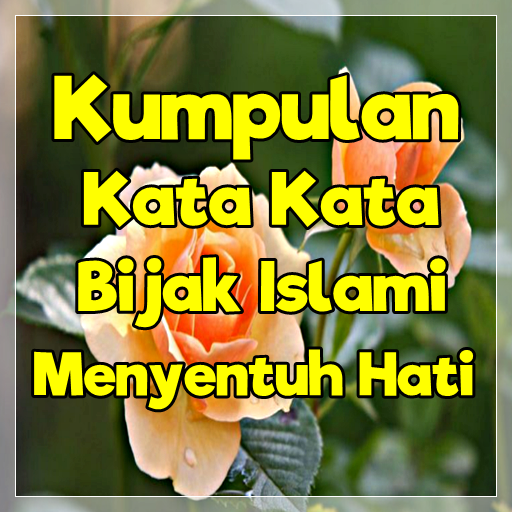 Download Kata Kata Bijak Islami Menyentuh Hati App Apk App
