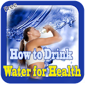 How To Drink Water For Health