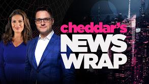 Cheddar's News Wrap thumbnail