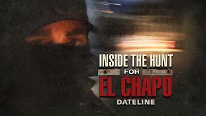 Inside the Hunt for El Chapo thumbnail