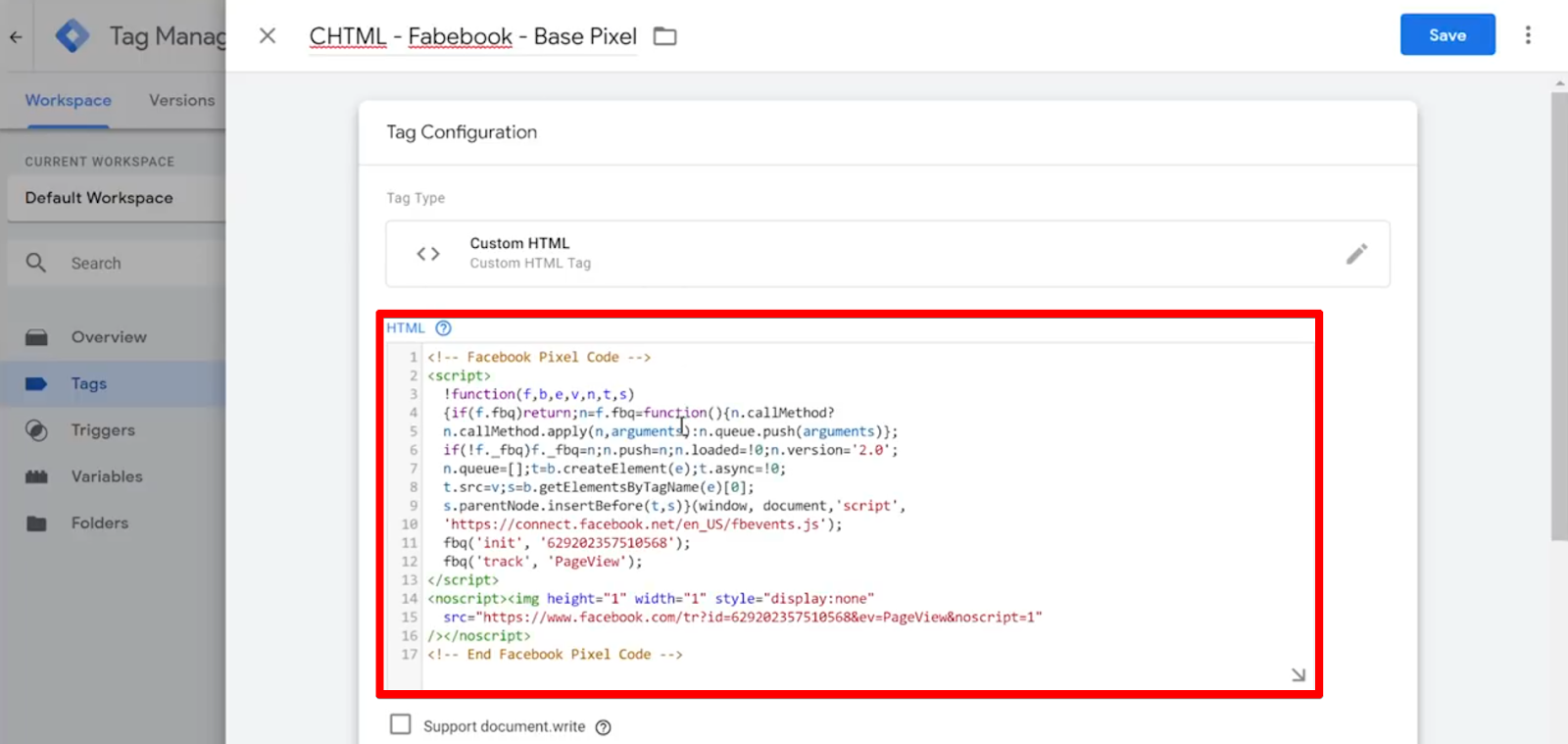 Paste the pixel code from the Facebook Pixel into the HTML field of your new Tag