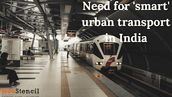 Need for 'smart' urban transport in India