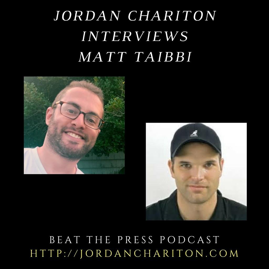 Jordan Chariton Interviews Matt Taibbi