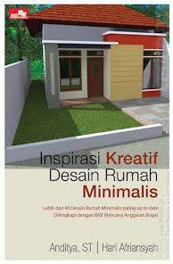 """""""Inspirasi Kreatif Desain Rumah Minimalis - Anditya, ST & Hari Afriansyah"""""""