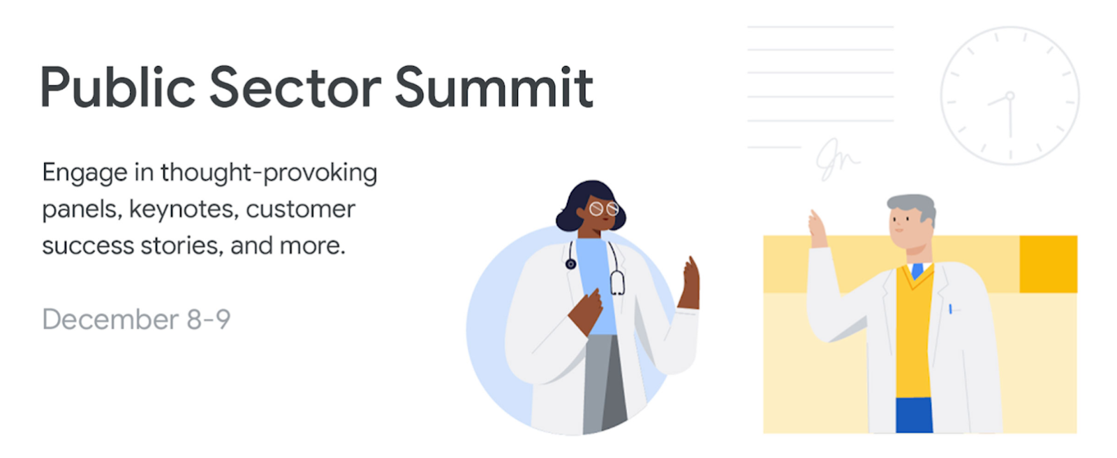 Illustration of two doctors. Text reads: Public Sector Summit, Engage in thought-provoking panels, keynotes, customer success stories and more. Dec 8-9.