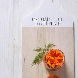 Easy Carrot + Dill Toddler Pickles.